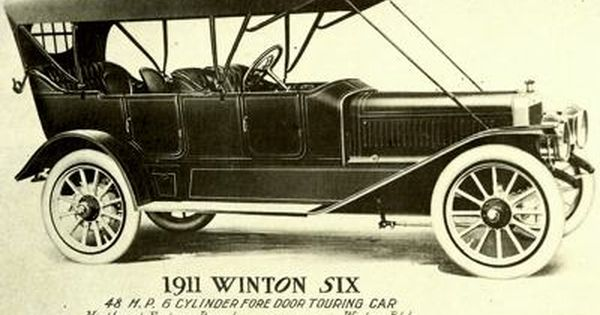 1911 Winton Six Powered By A 48hp Engine Car Winton Antique Cars