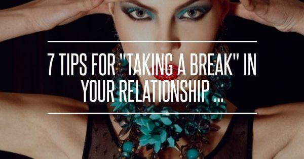 benefits of taking a break in relationship