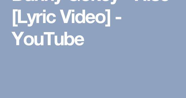 Danny Gokey Rise Lyric Video Youtube Lyrics Songs Video