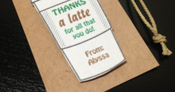 Teacher appreciation gift thanks a latte for all that Thanks for all you do gifts