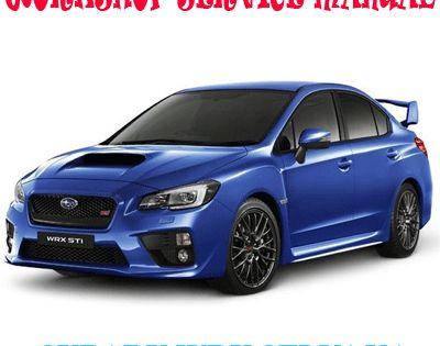 Subaru Wrx Sti V1 Va 2015 2018 Workshop Service Repair Manual Pdf Download Subaru Wrx Subaru Repair Manuals