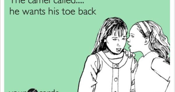 Camel toe. ecards