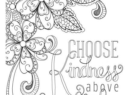 Choose Kindness Above All Else Annie S Coloring Pages On Cardmaker Coloring Pages Inspirational Sunflower Coloring Pages Bird Coloring Pages
