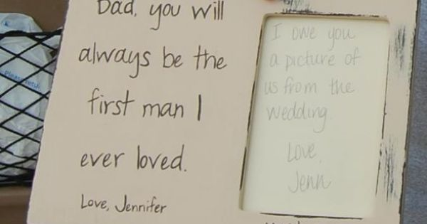 for my dad and gave to him at rehearsal dinner wedding-ideas Wedding ...