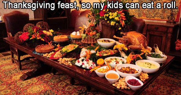 A Funny Thanksgiving Dinner Thanksgiving Dinner Thanksgiving Feast Thanksgiving Recipes