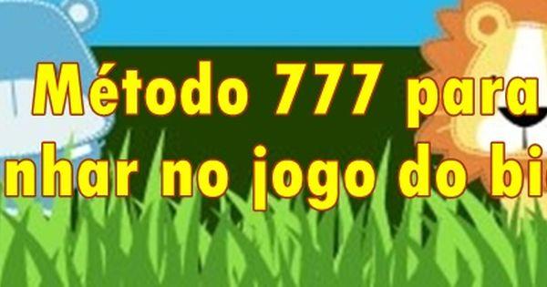 Metodo 777 Para Ganhar No Jogo Do Bicho Com Imagens Jogo De