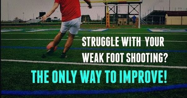 Are You Struggling With Your Weak Foot Shooting This Video Breaks Down Why So Many Players Struggle With Their W Soccer Workouts Soccer Skills Soccer Defender