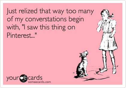 This e card just now made me aware of this fact...
