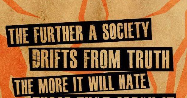 "George Orwell | ""The more a society drifts from truth..."" quote poster."