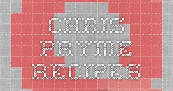 Chris Pryme recipes | Misc. | Pinterest | Chris d'elia and ...