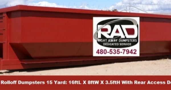 Mesa Az 15 Yard Roll Off Dumpster Rentals By Rad By Jeremy Takas Via Slideshare Or Visit Our Website For More Inf Dumpster Rental Roll Off Dumpster Dumpsters