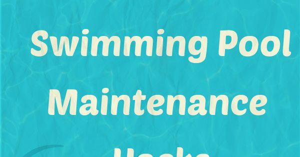 10 Diy Swimming Pool Maintenance Hacks Swimming Swimming Pool Water And Pool Water