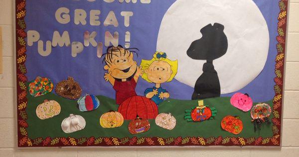 My Fall Bulletin Board It S The Great Pumpkin Charlie