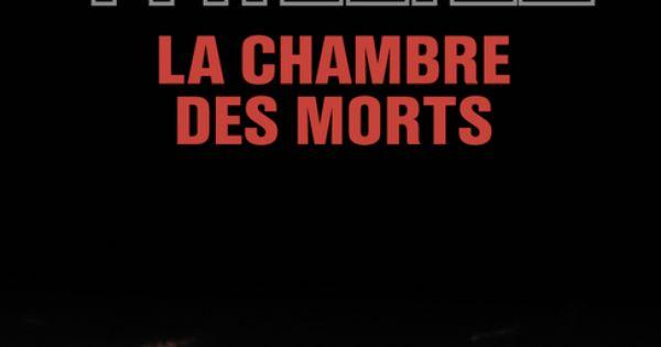 Franck thilliez la chambre des morts thriller made in - La chambre des morts franck thilliez ...