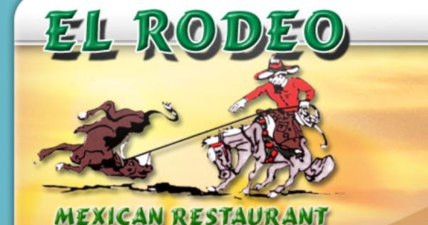 Welcome To El Rodeo Mexican Restaurant Mexican Restaurant Kids Menu Restaurant