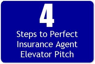 The Perfect Insurance Agent Elevator Pitch In 4 Steps Life Insurance Quotes Insurance Agent Life Insurance Facts