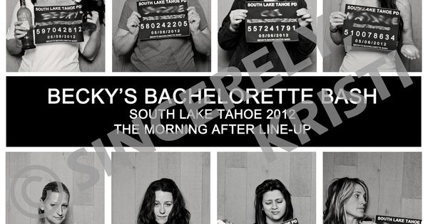 Mug Shot Boards & Day after lineup picture - Weddings, Bachelorette, Birthday