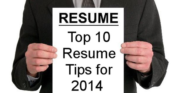 10 best resume tips for 2014 way you work