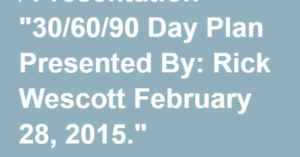 Presentation  Day Plan Presented By Rick Wescott