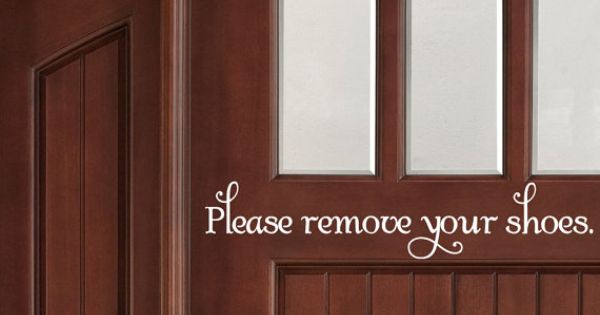 Please Remove Your Shoes Vinyl Decal Sticker By MinglewoodTrading - Custom vinyl decals for wood   removal options
