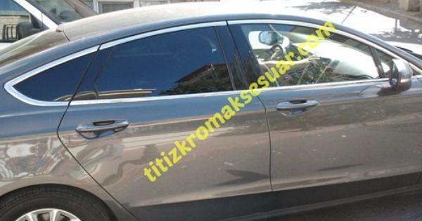 Ford Mondeo 2014 2015 Krom Cam Cercevesi Aksesuari 14 Parca Paslanmaz Celik Ford Araba Aksesuarlari Araba