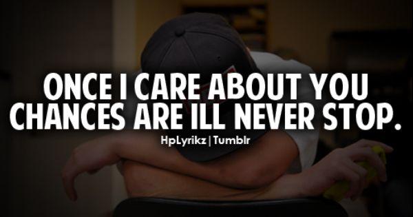 Once u are in my life, it's hard for me to just