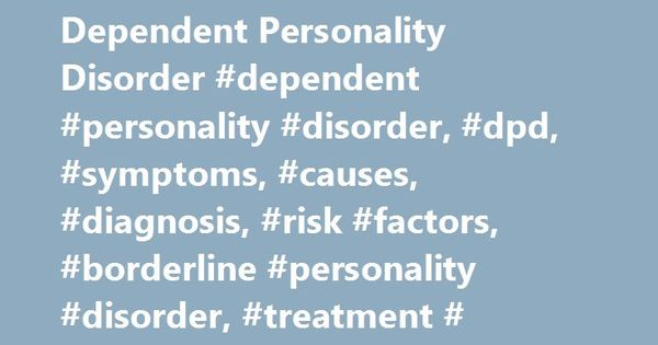 Dependent Personality Disorder Treatment 8224 | NETBUTTON