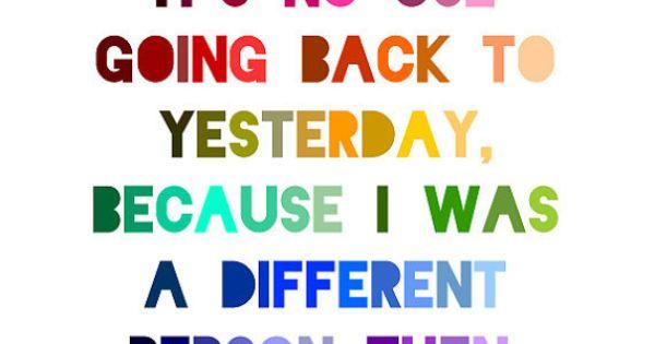 Alice in Wonderland Print - Lewis Carroll Quote | So true! Inspiration