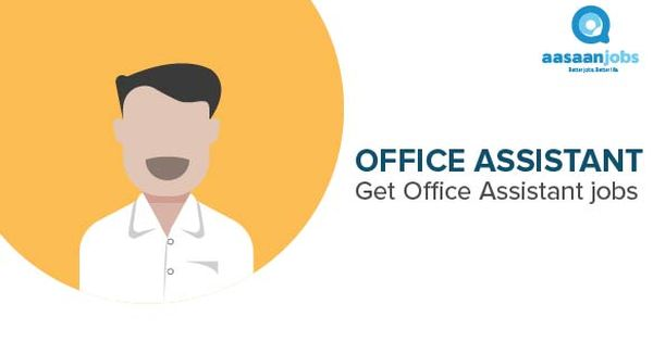 2 Office Boy Jobs In Mumbai December 2020 Office Boy Vacancies Aasaanjobs Office Assistant Jobs Executive Jobs Office Assistant