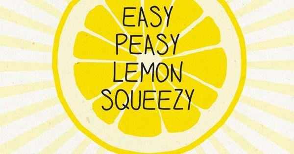 Art Classroom Wall Decor ~ Easy peasy lemon squeezy fjquotables love