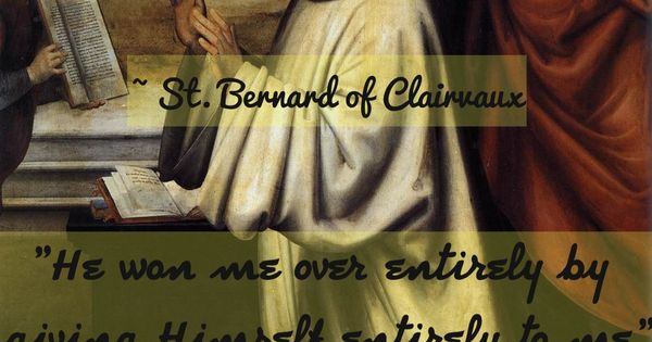 St Bernard Of Clairvaux Quotes