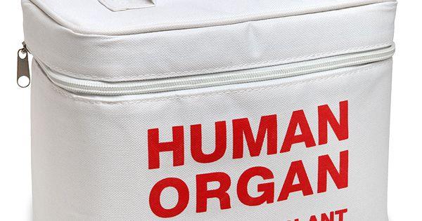 Organ Transport Lunch Cooler. Pretty funny.