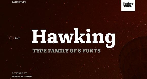 Hawking – slab typeface with slightly squarish shapes and a rational, modern look