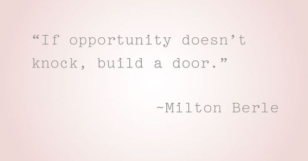 """Opportunity"" quote found at Crane & Canopy blog"