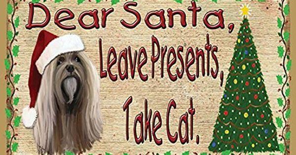 "Dear Santa Leave Presents Take Cat Pug Christmas Dog Sign Plaque 5/""x10/"""