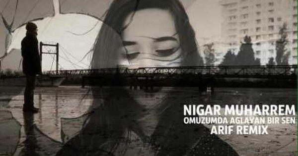 Sensizlik Gitsin Sen Gel Remix Nigar Muharrem Publikacii