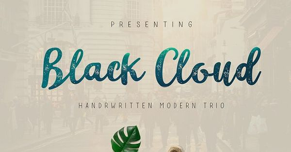 Black Cloud packages are complete Vintage Script and handline fonts incorporated in a package that is cool and suitable material for your design