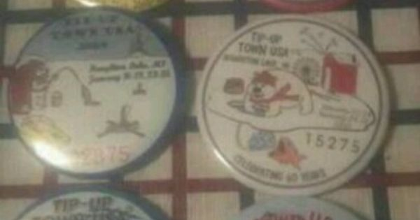 Some Badges From Tip Up Town Vacation Home