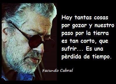 Mensaje De Reflexion Mensaje Positivos Facundo Cabral