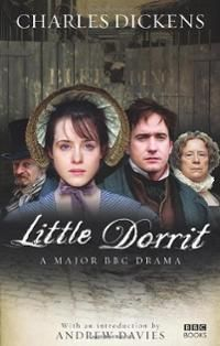 Little Dorrit By Charles Dickens Period Drama Movies Charles Dickens Books Good Movies