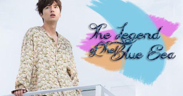 The Legend Of The Blue Sea Episode 1 20 Tamat Blue Sea Drama Korea Legend
