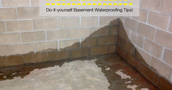 do it yourself basement waterproofing tips diy basement waterproofing pinterest do it. Black Bedroom Furniture Sets. Home Design Ideas