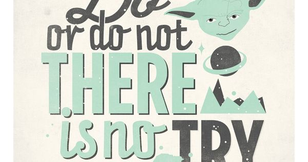 Star Wars quote poster - Do or do not, there is no