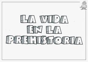 La Vida En La Prehistoria La Tienda Como Vivienda Ei 3 Años Tipos De Vivie Prehistoria Prehistoria Primaria La Prehistoria Para Niños