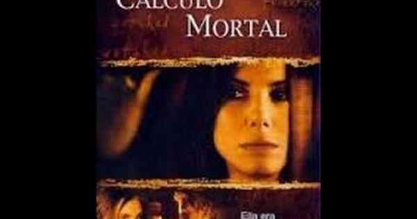 Calculo Mortal Filme Dublado Em Portugues Completo Filmes Dublados Em Portugues Filme Dublado Posters De Filmes