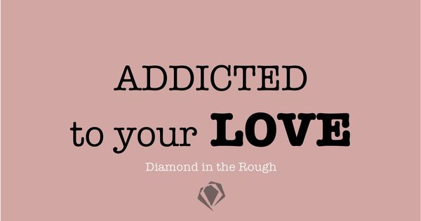 #love quote addicted