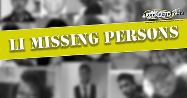 Longisland Com S Missing Persons Page Has Updated Information On
