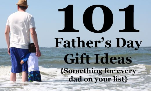 101 Father's Day Gift Ideas from The Mom Creative:(Categories include entertainment, sports,