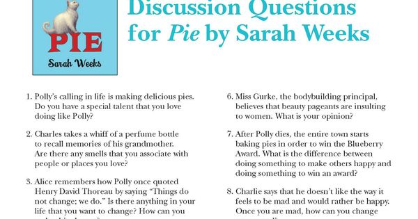 Classroom Party Ideas ~ Discussion questions for pie by sarah weeks mother