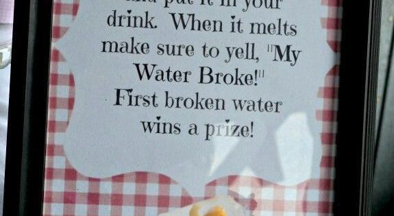 "Kinda funny! Baby shower game ~ ""my water broke"" ~ put a"